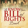 The Know Your Bill of Rights Book