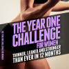 The Year 1 Challenge for Women