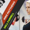 MFL Podcast 48: Dell Farrell on biggest fitness lessons for women