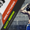 MFL Podcast 51: Interview with Scott Herman on Tough Mudder, breaking plateaus, and more!