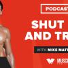 Motivation Monday: Shut Up and Train