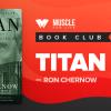 MFL Book Club: Titan by Ron Chernow