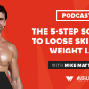 The 5-Step Solution to Loose Skin After Weight Loss