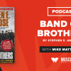 MFL Book Club Podcast: Band of Brothers by Stephen Ambrose