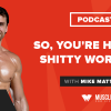 Motivation Monday: So, You're Having a Shitty Workout…