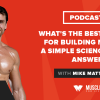 What's the Best Protein for Building Muscle? A Simple Science-Based Answer