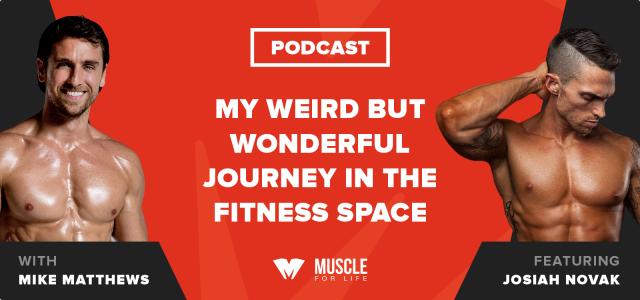 My Weird But Wonderful Journey in the Fitness Space (feat. Josiah Novak)