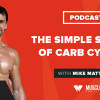 The Simple Science of Carb Cycling