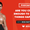 Motivation Monday: Are You Crazy Enough to Make Things Happen?