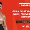 Legion Pulse vs. Pre JYM: Which Pre-Workout Is Better?