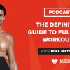 The Definitive Guide to Full-Body Workouts
