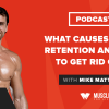 What Causes Water Retention and How to Get Rid Of It