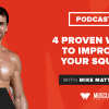 4 Proven Ways to Improve Your Squat