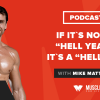"""Motivation Monday: If It's Not a """"Hell Yeah!"""" It's a """"Hell No!"""""""
