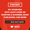 My Interview with Lacey Dunn on Starting a Business, Book Publishing, and More