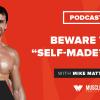 "Motivation Monday: Beware the ""Self-Made"" Myth"