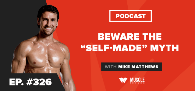 "Motivation Monday: Beware the ""Self-Made"" Myth"