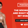 Motivation Monday: The Wrong Way and Right Way to Set Goals