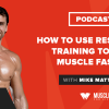 Podcast #97: Interview with Lyle McDonald on how women can improve fat loss