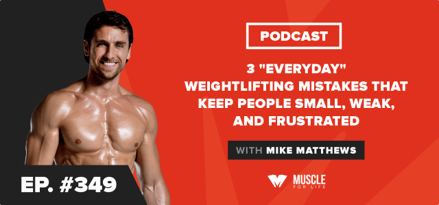 "3 ""Everyday"" Weightlifting Mistakes That Keep People Small, Weak, and Frustrated"