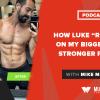 """How Luke """"Recomped"""" on my Bigger Leaner Stronger Program"""