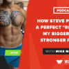 "How Steve Pulled Off a Perfect ""Recomp"" on my Bigger Leaner Stronger Program"