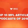 The Top 10 MFL Articles and Podcasts of 2018