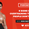 8 Signs of Overtraining That Most People Don't Know