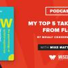 Book Club Podcast: My Top 5 Takeaways from Flow by Mihaly Csikszentmihalyi
