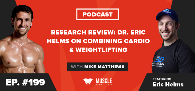Research Review: Dr. Eric Helms on Combining Cardio & Weightlifting