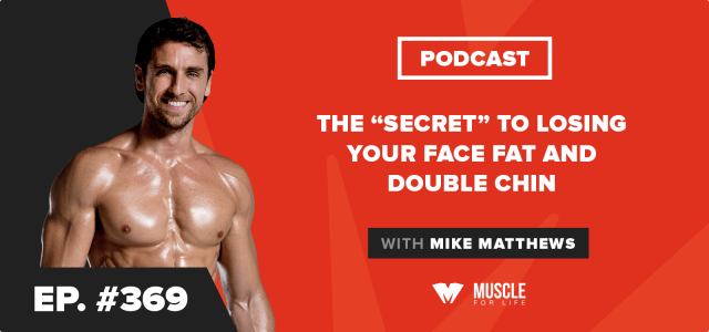 "The ""Secret"" to Losing Your Face Fat and Double Chin"